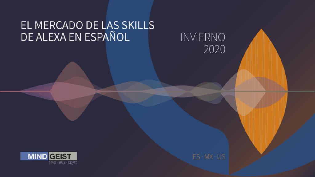 Estudio de las Skills de Alexa en Español – Invierno 2020